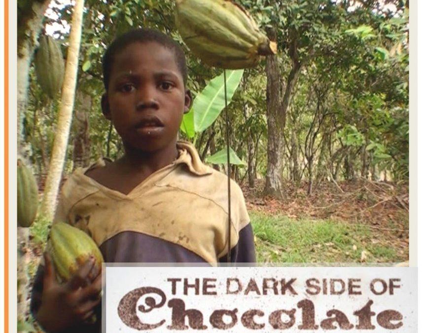 Documentary – The Dark Side of Chocolate
