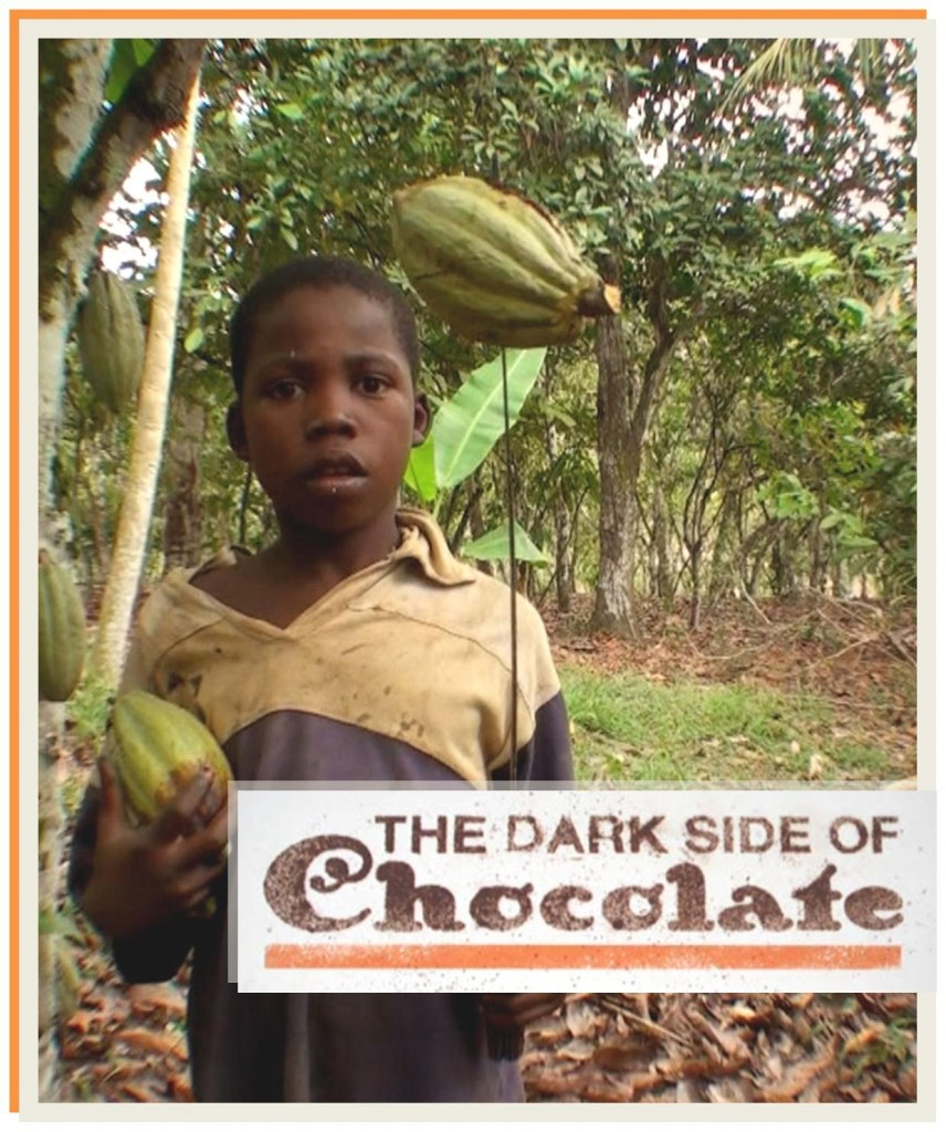 Documentary – The Dark Side of Chocolate